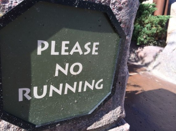 sign saying Please no running