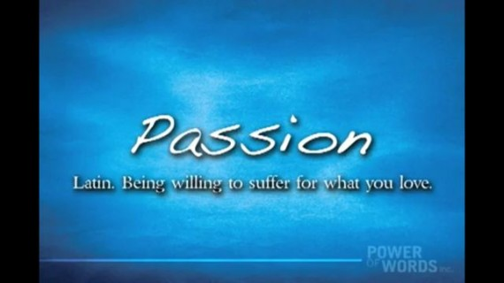 Passion power of words