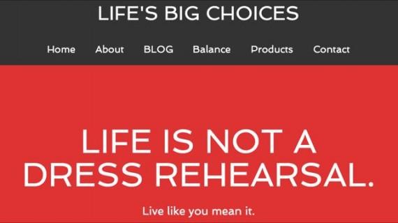 Life's Big Choices website header